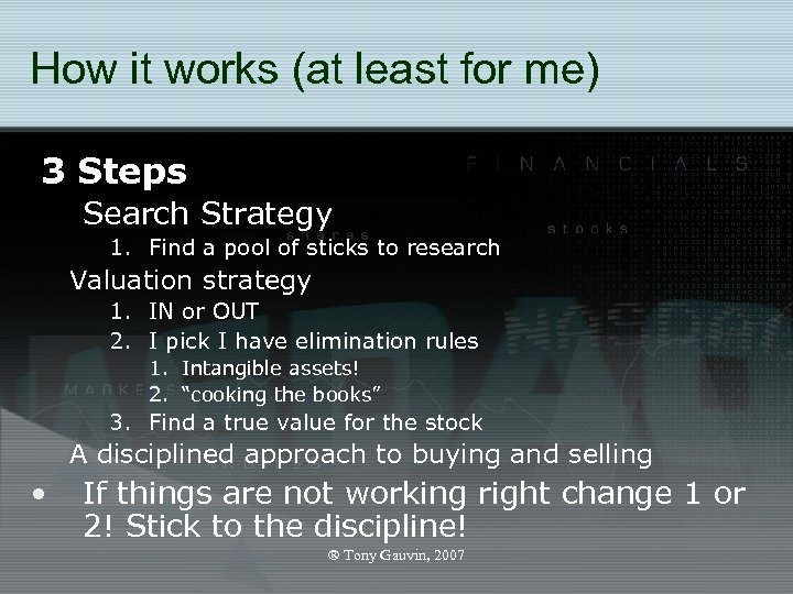 How it works (at least for me) 3 Steps Search Strategy 1. Find a