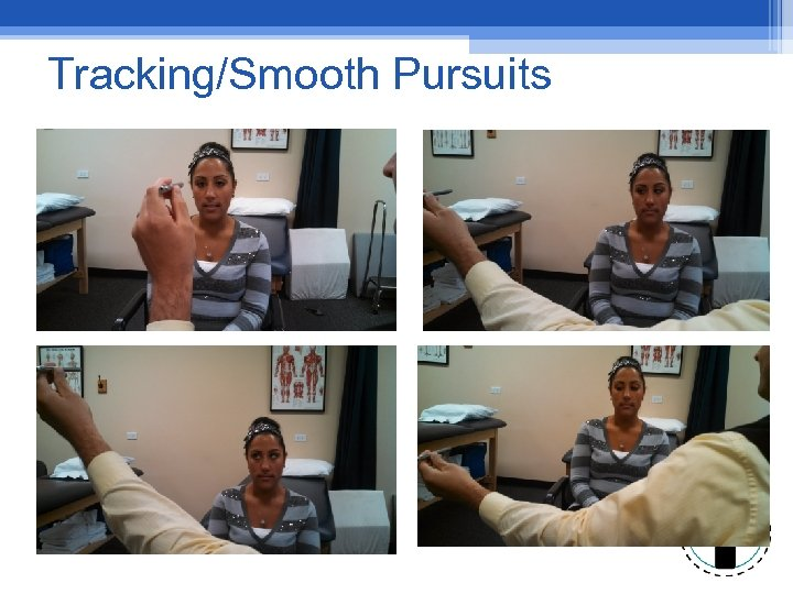 Tracking/Smooth Pursuits