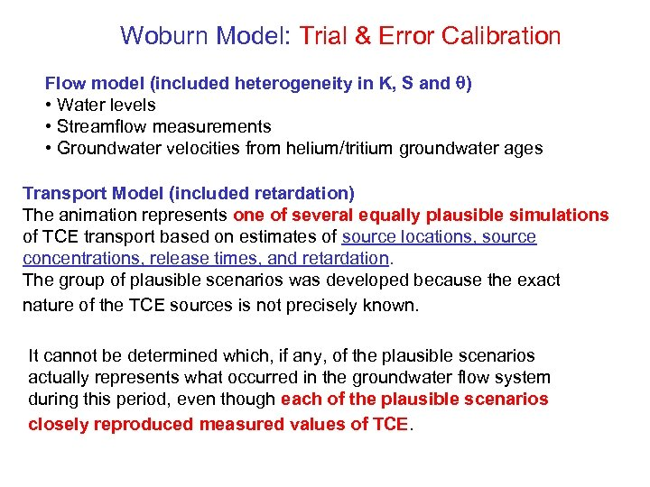 Woburn Model: Trial & Error Calibration Flow model (included heterogeneity in K, S and