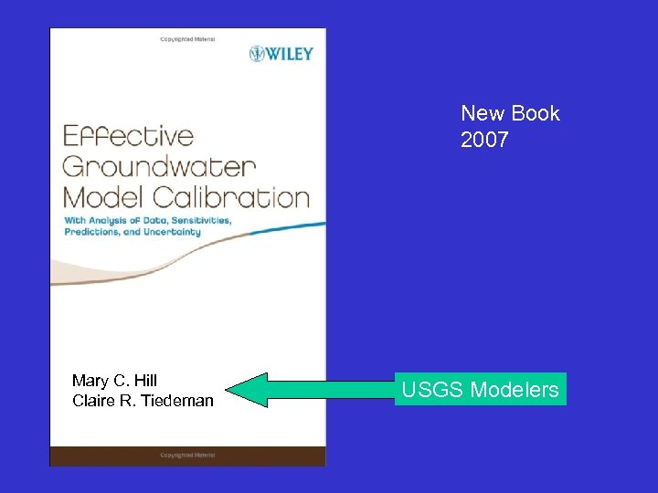 New Book 2007 Mary C. Hill Claire R. Tiedeman USGS Modelers