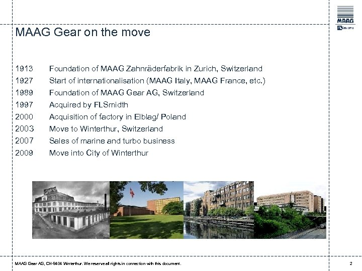 MAAG Gear on the move 1913 1927 1989 Foundation of MAAG Zahnräderfabrik in Zurich,