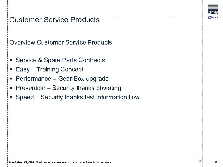 Customer Service Products Overview Customer Service Products § § § Service & Spare Parts