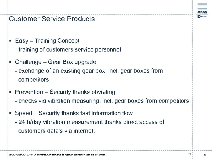 Customer Service Products § Easy – Training Concept - training of customers service personnel