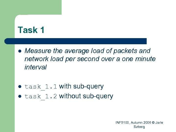Task 1 l Measure the average load of packets and network load per second