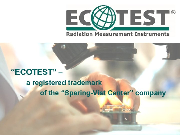 """ECOTEST"" – a registered trademark of the ""Sparing-Vist Center"" company"