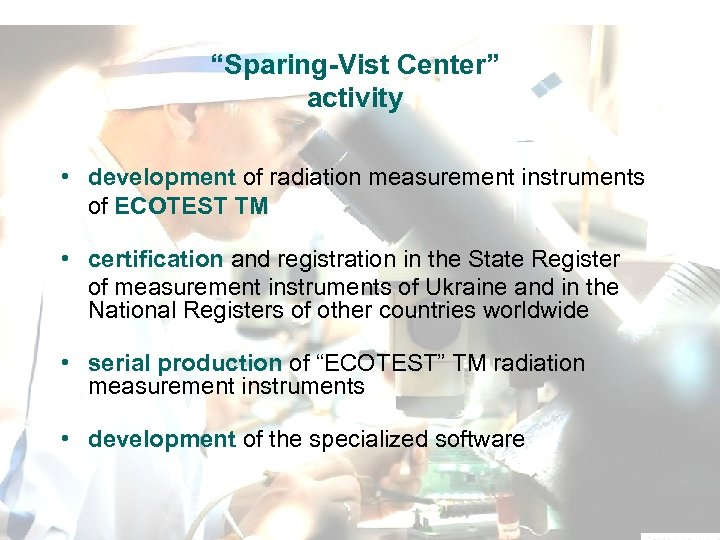 """Sparing-Vist Center"" activity • development of radiation measurement instruments of ЕСOTEST ТМ • certification"