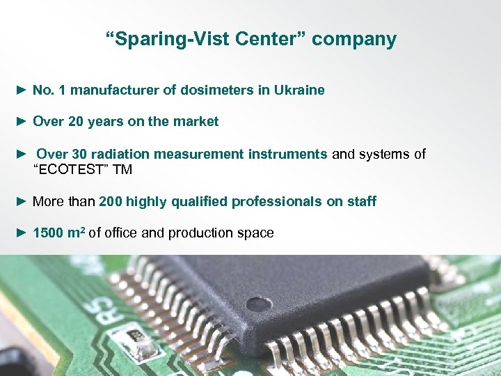 """Sparing-Vist Center"" company ► No. 1 manufacturer of dosimeters in Ukraine ► Over 20"