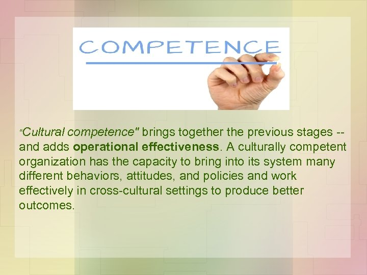 """""""Cultural competence"""