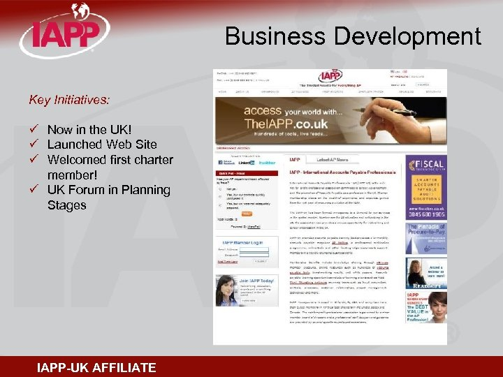 Business Development Key Initiatives: ü Now in the UK! ü Launched Web Site ü