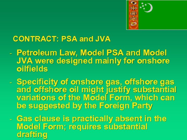 CONTRACT: PSA and JVA - Petroleum Law, Model PSA and Model JVA were designed