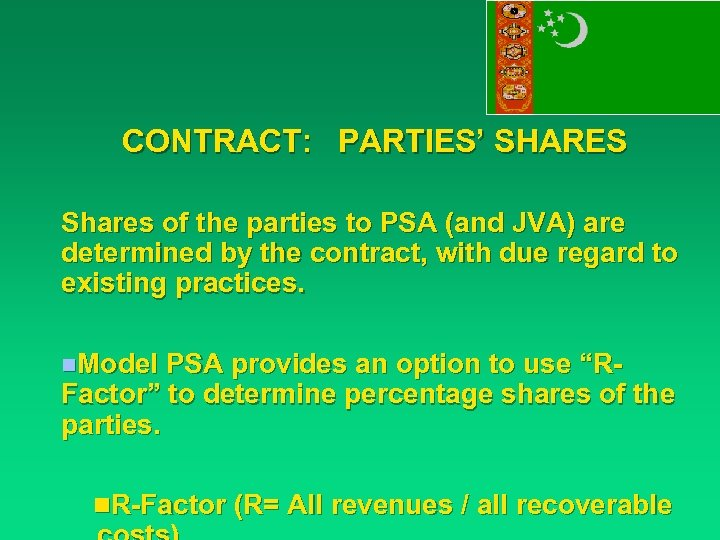 CONTRACT: PARTIES' SHARES Shares of the parties to PSA (and JVA) are determined by
