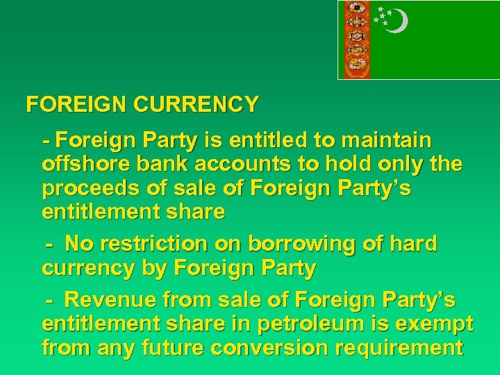 FOREIGN CURRENCY - Foreign Party is entitled to maintain offshore bank accounts to hold