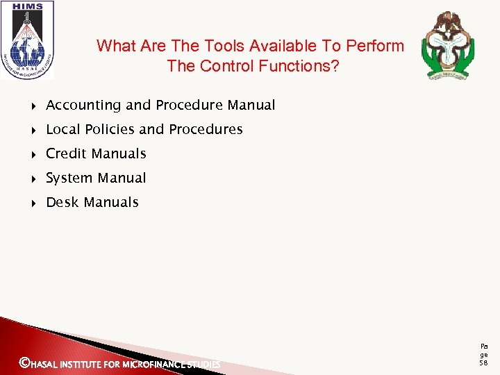 What Are The Tools Available To Perform The Control Functions? Accounting and Procedure Manual