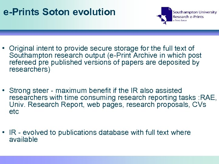 e-Prints Soton evolution • Original intent to provide secure storage for the full text