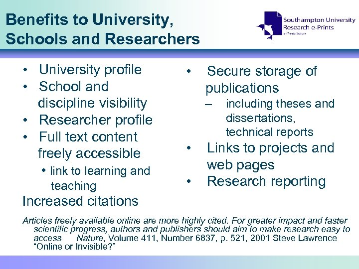 Benefits to University, Schools and Researchers • University profile • School and discipline visibility