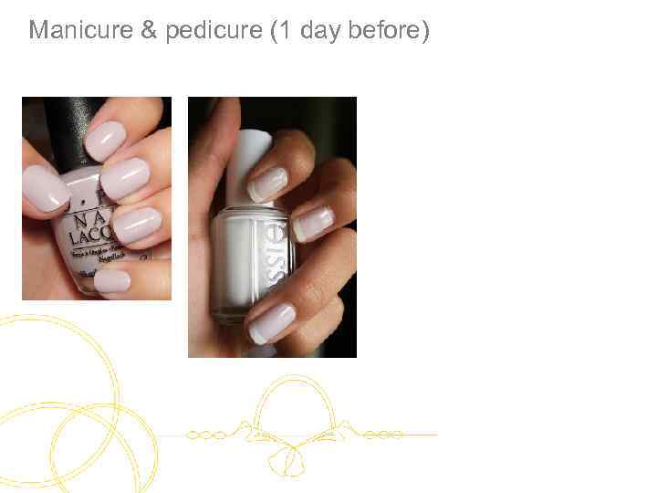 Manicure & pedicure (1 day before)