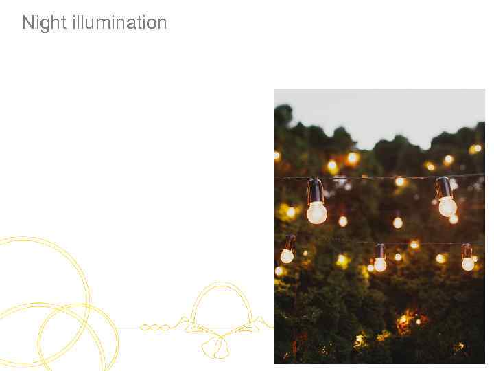 Night illumination