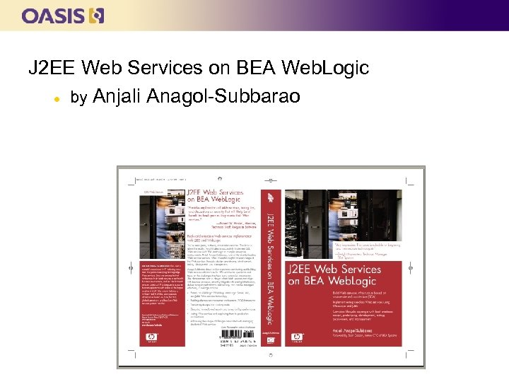 J 2 EE Web Services on BEA Web. Logic l by Anjali Anagol-Subbarao