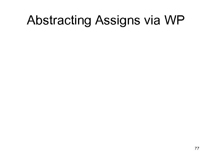 Abstracting Assigns via WP 77