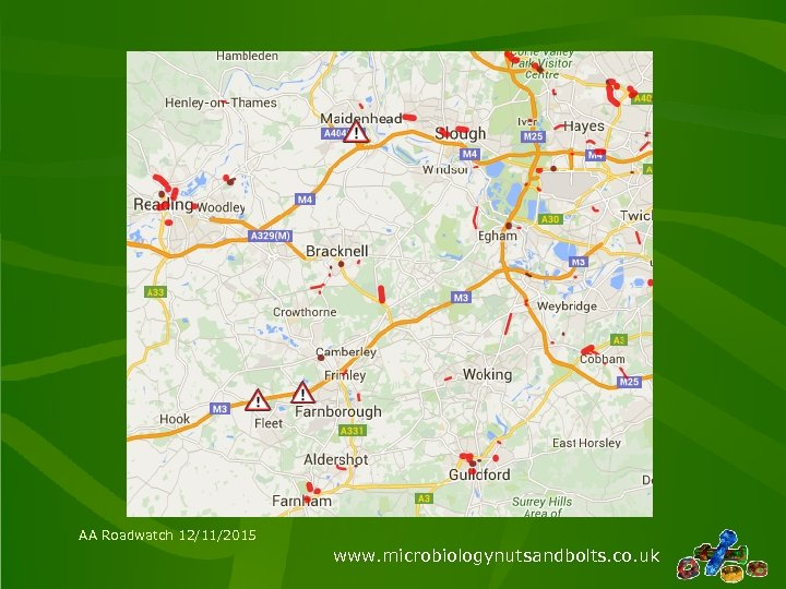 AA Roadwatch 12/11/2015 www. microbiologynutsandbolts. co. uk