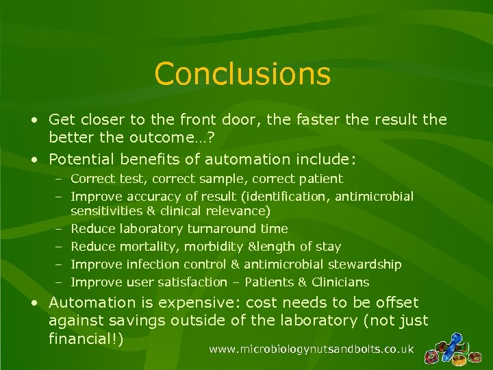 Conclusions • Get closer to the front door, the faster the result the better