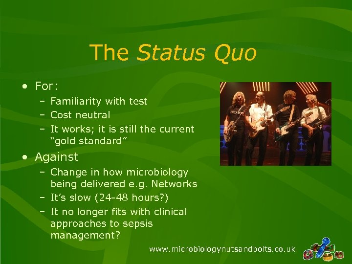 The Status Quo • For: – Familiarity with test – Cost neutral – It