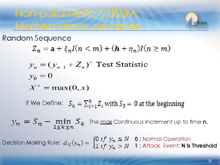 Non-parametric CUSUM: Mathematical principles Random Sequence If We Define: The max Continuous Increment up