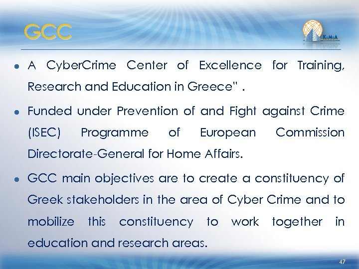 GCC ● A Cyber. Crime Center of Excellence for Training, Research and Education in