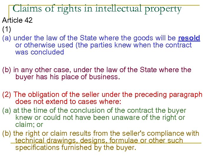 Claims of rights in intellectual property Article 42 (1) (a) under the law of