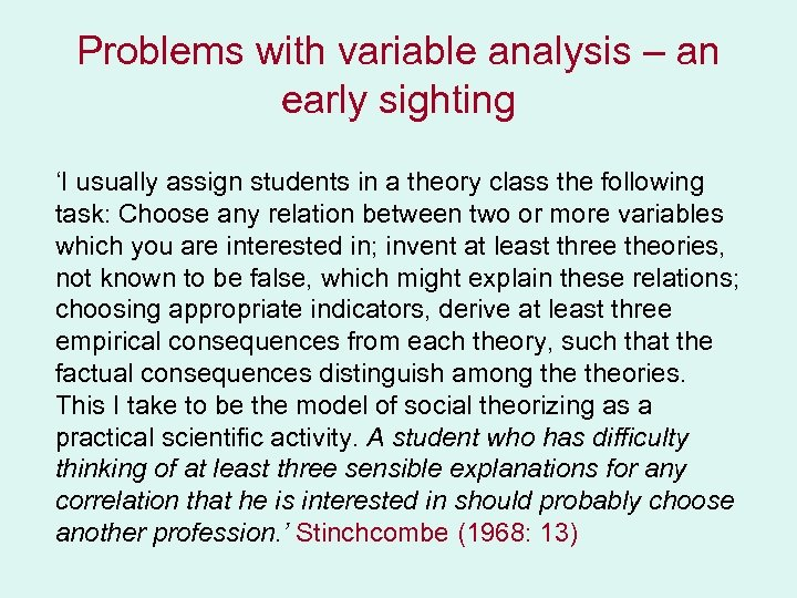 Problems with variable analysis – an early sighting 'I usually assign students in a