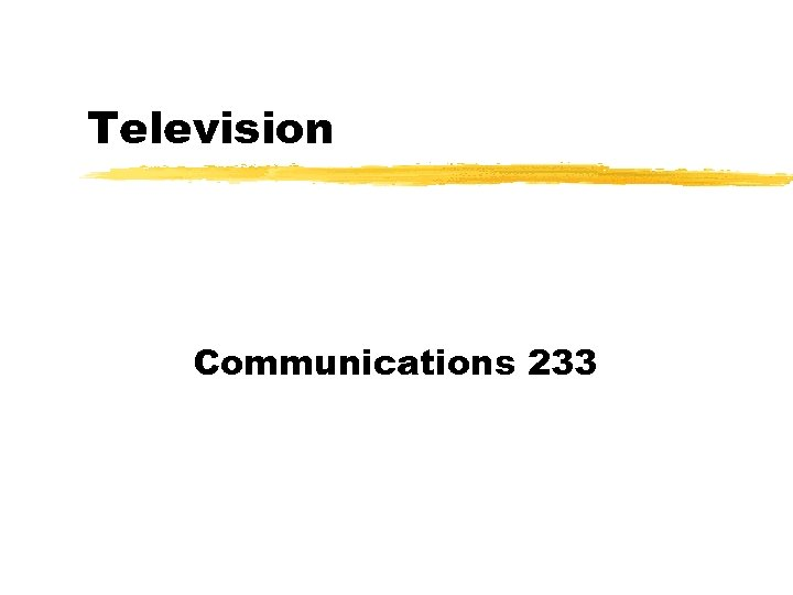 Television Communications 233