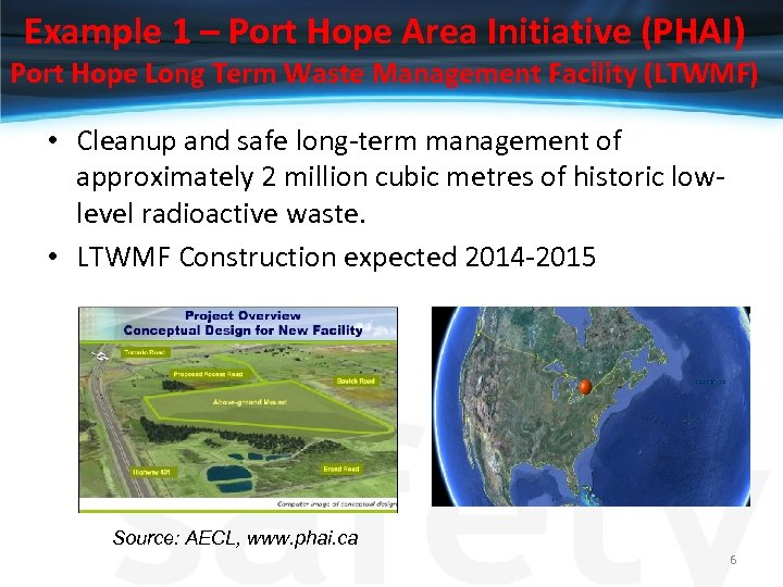 Example 1 – Port Hope Area Initiative (PHAI) Port Hope Long Term Waste Management