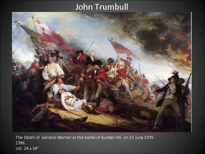 John Trumbull The Death of General Warren at the Battle of Bunker Hill on