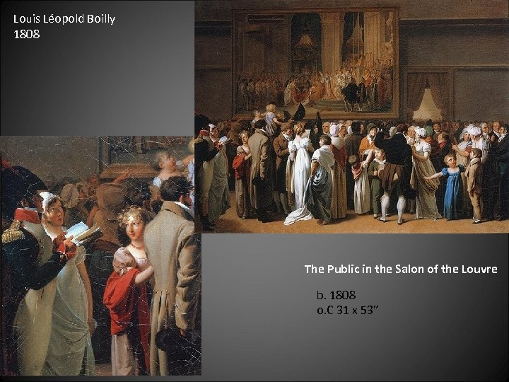 Louis Léopold Boilly 1808 The Public in the Salon of the Louvre b. 1808