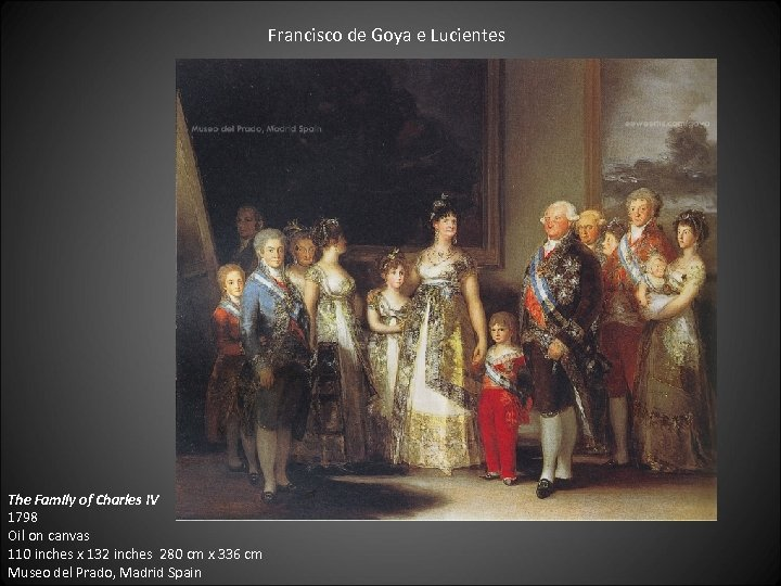 Francisco de Goya e Lucientes The Family of Charles IV 1798 Oil on canvas