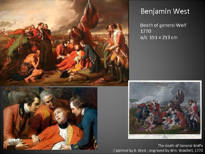 Benjamin West Death of general Wolf 1770 o/c 151 × 213 cm The death