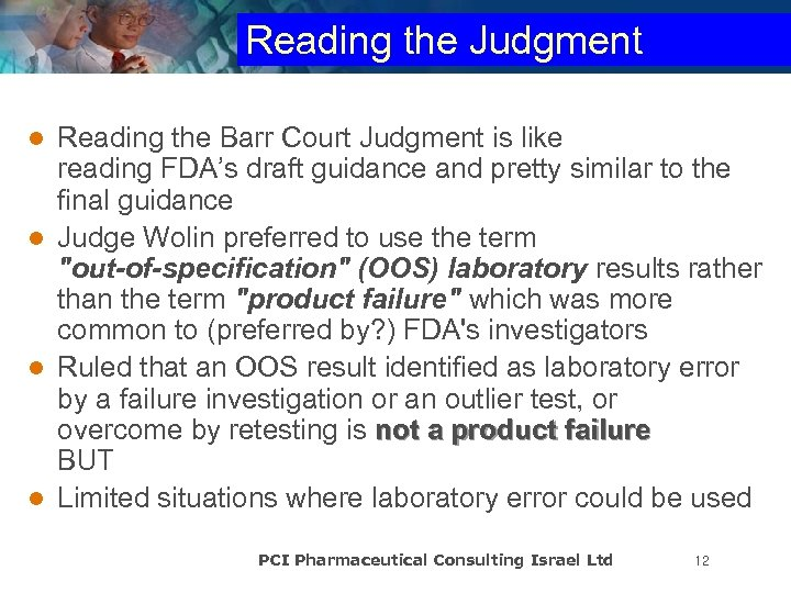 Reading the Judgment Reading the Barr Court Judgment is like reading FDA's draft guidance