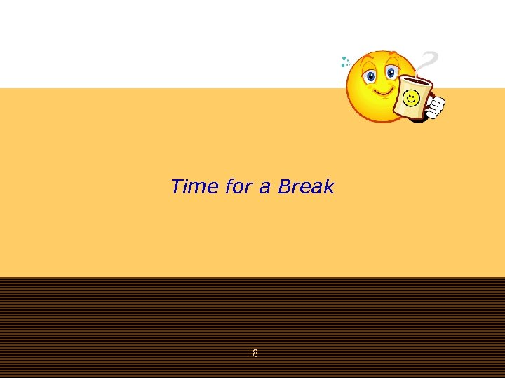 Time for a Break 18