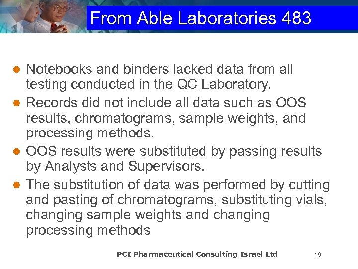 From Able Laboratories 483 Notebooks and binders lacked data from all testing conducted in