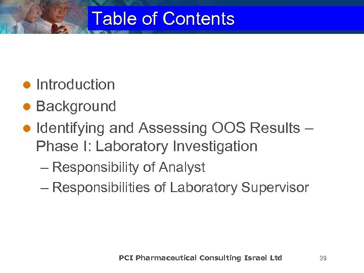 Table of Contents Introduction l Background l Identifying and Assessing OOS Results – Phase