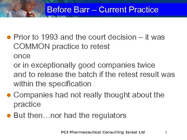 Before Barr – Current Practice Prior to 1993 and the court decision – it