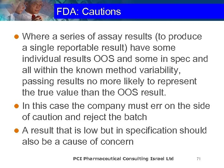 FDA: Cautions Where a series of assay results (to produce a single reportable result)