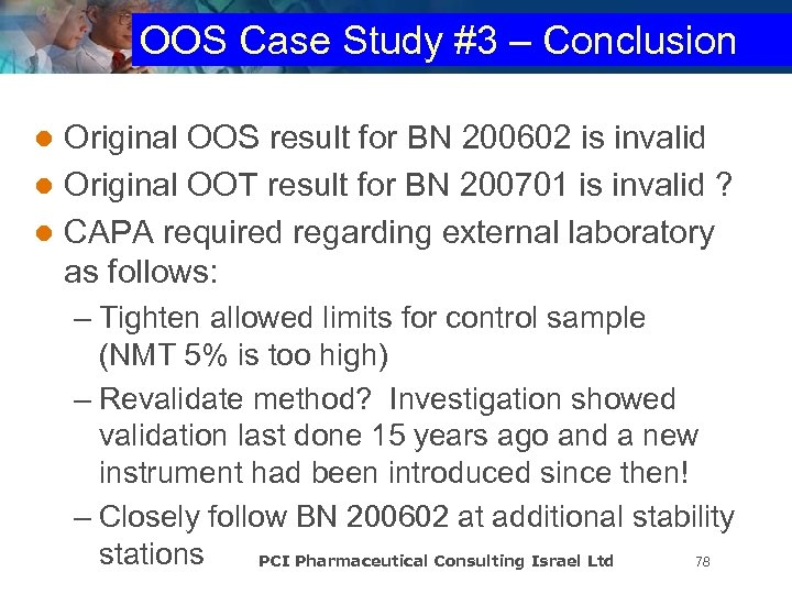 OOS Case Study #3 – Conclusion Original OOS result for BN 200602 is invalid