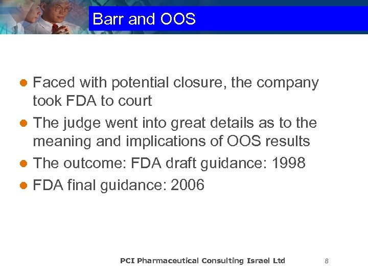 Barr and OOS Faced with potential closure, the company took FDA to court l