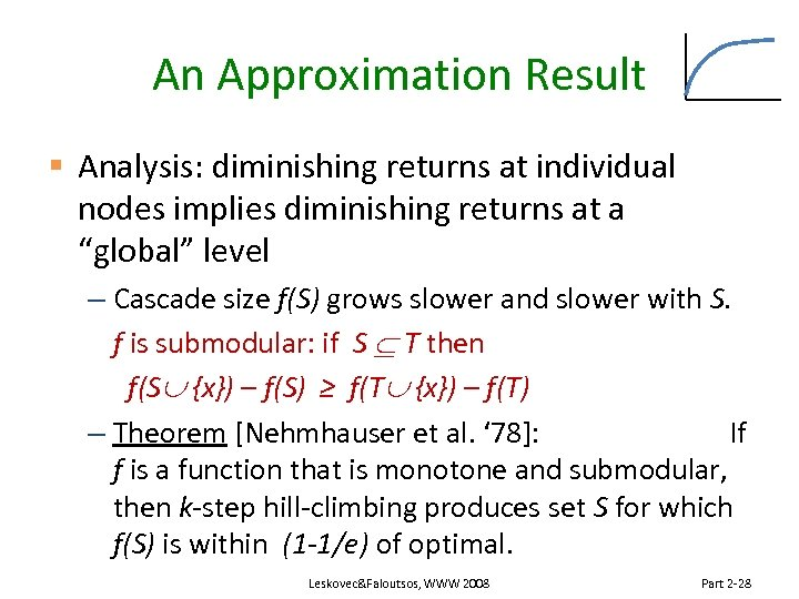An Approximation Result § Analysis: diminishing returns at individual nodes implies diminishing returns at