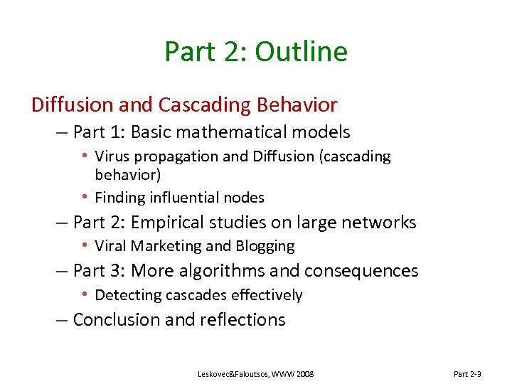 Part 2: Outline Diffusion and Cascading Behavior – Part 1: Basic mathematical models •
