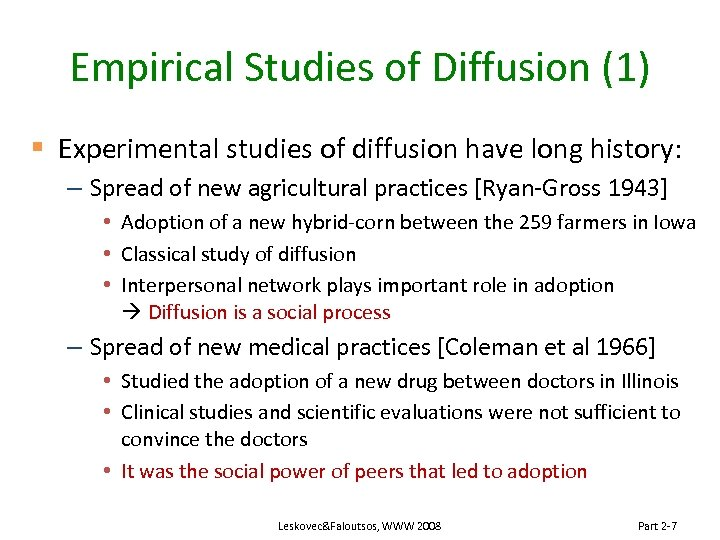 Empirical Studies of Diffusion (1) § Experimental studies of diffusion have long history: –