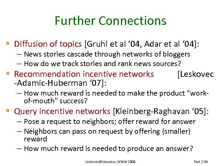Further Connections § Diffusion of topics [Gruhl et al ' 04, Adar et al