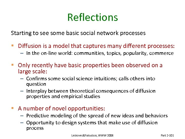 Reflections Starting to see some basic social network processes § Diffusion is a model