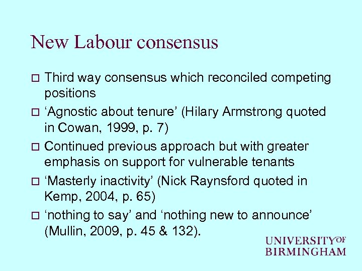 New Labour consensus o o o Third way consensus which reconciled competing positions 'Agnostic